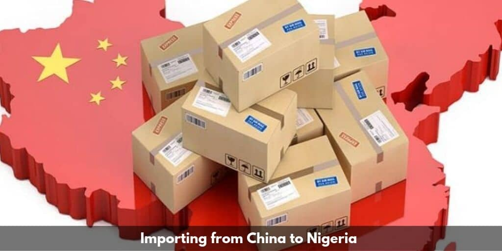 importing from china to Nigeria