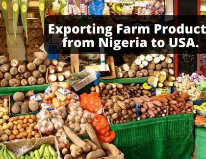 Exporting Farm products from Nigeria