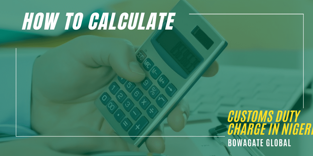 calculate customs duty