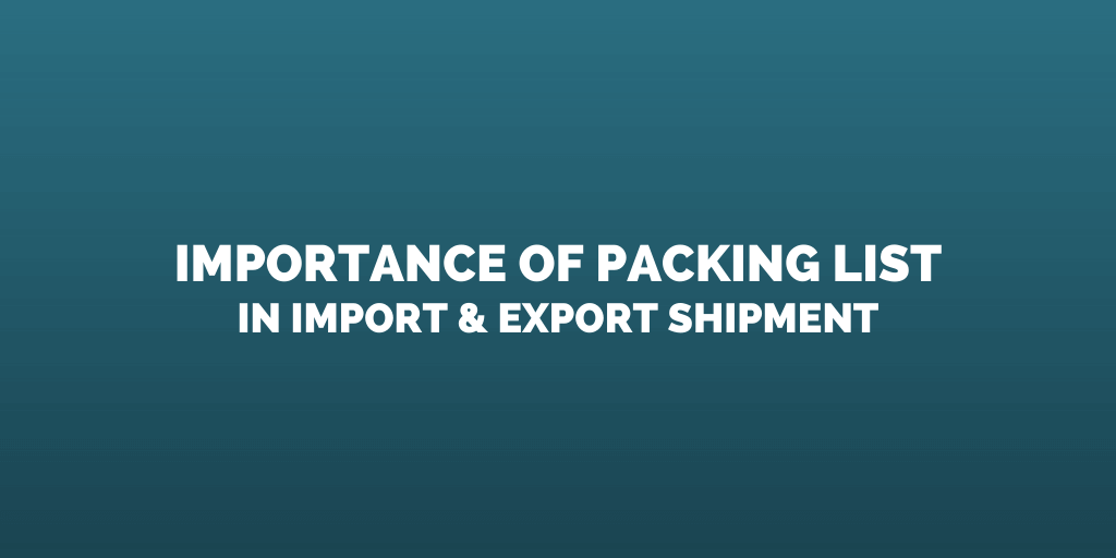 packing list in import export shipment