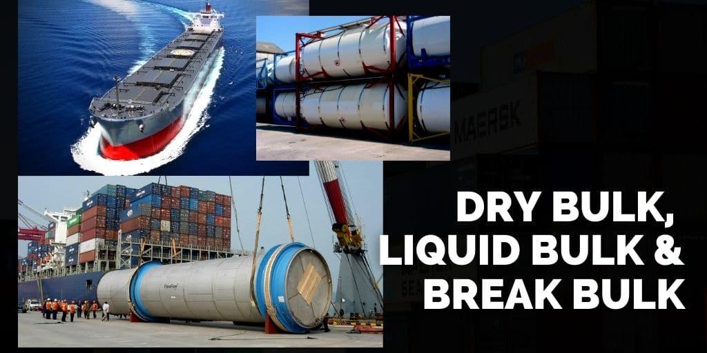 Understanding Liquid Bulk, Breakbulk, and Dry Bulk shipping